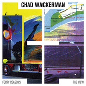 Play & Download Forty Reasons & The View by Chad Wackerman | Napster