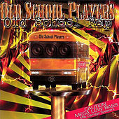 Play & Download Old School Rap by Old School Players | Napster