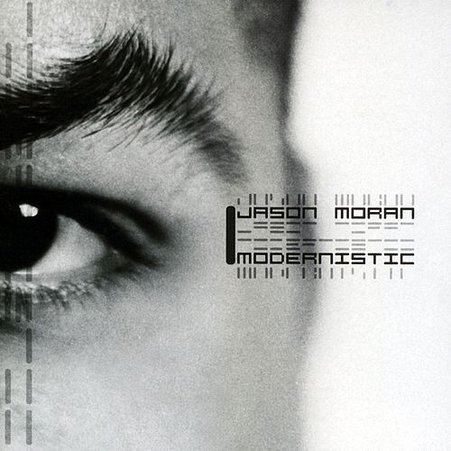 Play & Download Modernistic by Jason Moran | Napster
