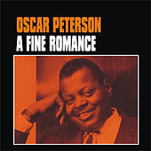 Play & Download A Fine Romance by Oscar Peterson | Napster