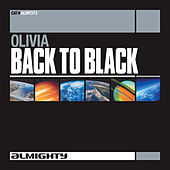 Play & Download Almighty Presents: Back To Black by Olivia | Napster