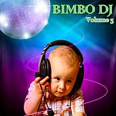 Play & Download Bimbo DJ, Vol. 3 by Various Artists | Napster