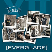 Play & Download Twelve by Everglade | Napster