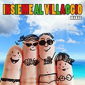 Play & Download Insieme al villaggio by Ikarus | Napster
