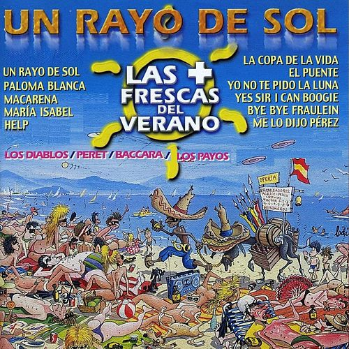 Un Rayo de Sol - las + Frescas del Verano by Various Artists