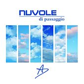 Play & Download Nuvole di passaggio by A.D. | Napster