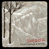 Play & Download Shortcomings & Skills by Sheriff | Napster