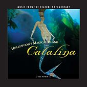 Hollywood's Magical Island - Catalina (Soundtrack from the Feature Documentary) by Various Artists