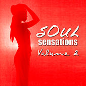 Play & Download Soul Sensations Volume 2 by Various Artists | Napster