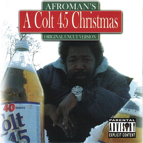 Play & Download A Colt 45 Christmas by Afroman | Napster
