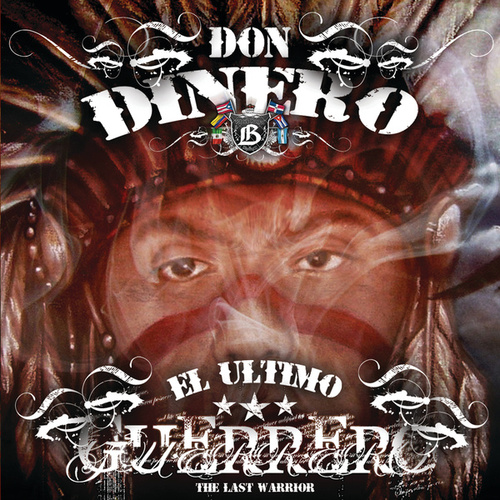 Play & Download El Ultimo Guerrero by Don Dinero | Napster