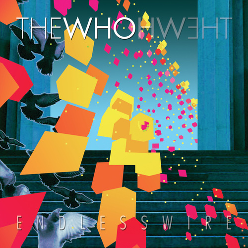 Play & Download Endless Wire by The Who | Napster
