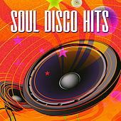 Play & Download Soul Disco Hits by Various Artists | Napster