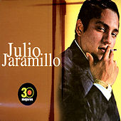 Play & Download 30 Mejores by Julio Jaramillo | Napster