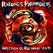 Play & Download Inyectado De Rocanrol by Ratones Paranoicos | Napster