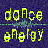 Play & Download Dance Energy by Various Artists | Napster