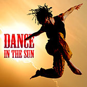 Play & Download Dance In The Sun by Various Artists | Napster