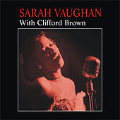 With Clifford Brown by Sarah Vaughan