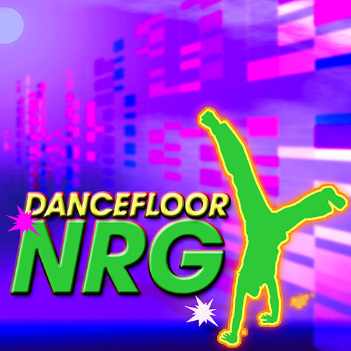 Dancefloor NRG by Various Artists