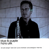 Play & Download Blue & Purple by Hans Ulrik | Napster