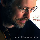 Play & Download Private Stories by Ulli Boegershausen | Napster