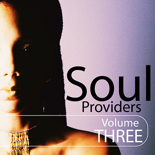 Play & Download Soul Providers 3 by Various Artists | Napster