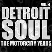 Play & Download Detroit Soul, The Motown Years Volume 4 by Various Artists | Napster