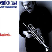 Play & Download Happiness Is by Enrico Rava | Napster