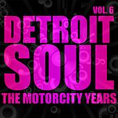 Detroit Soul, The Motown Years Volume 6 by Various Artists