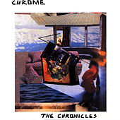 Play & Download The Chronicles I & II by Chrome | Napster