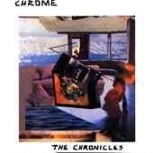 The Chronicles I & II by Chrome