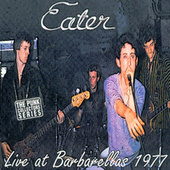 Play & Download Live At Barbarellas 1977 by Eater | Napster