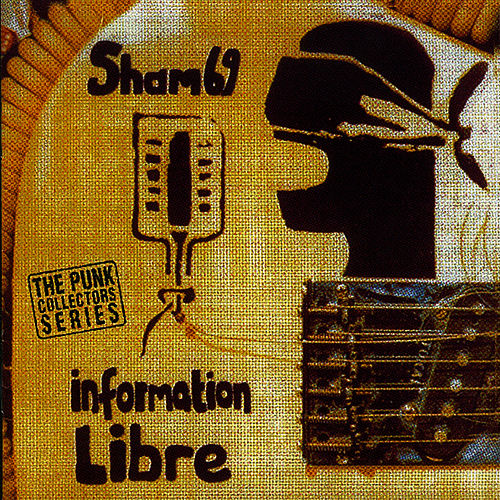 Play & Download Information Libre by Sham 69 | Napster
