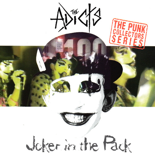 Play & Download Joker In The Pack by The Adicts | Napster