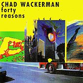 Play & Download Forty Reasons by Chad Wackerman | Napster