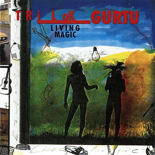 Play & Download Living Magic by Trilok Gurtu | Napster