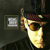 Play & Download Fascination by Michael Shrieve | Napster