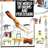 The World of Drums & Percussion by Various Artists
