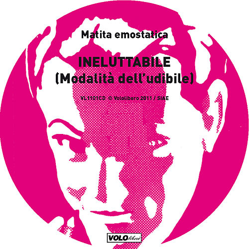 Inelluttabile (Modalità dell'udibile) by Various Artists