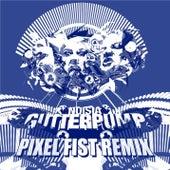 Gutterpump (Pixel Fist Remix) by Noisia