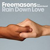Rain Down Love by The Freemasons