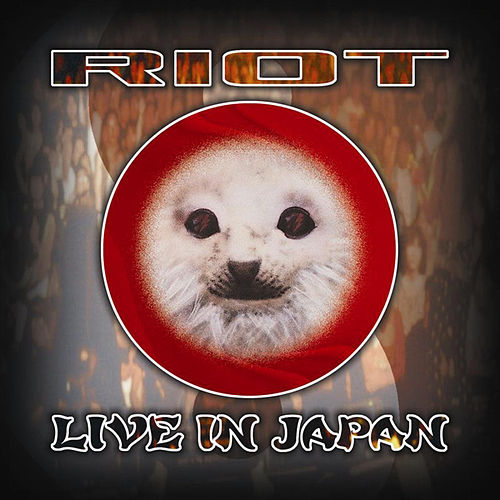 Play & Download Live In Japan by Riot | Napster