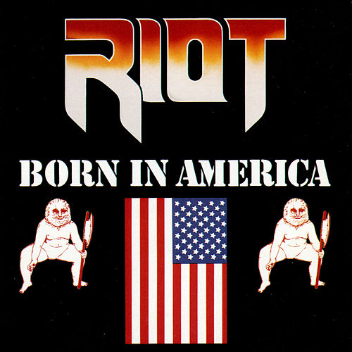 Play & Download Born In America by Riot | Napster