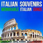 Play & Download Italian Souvenirs by Various Artists | Napster