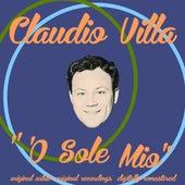 'O sole mio by Claudio Villa