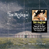 Play & Download Set This Circus Down by Tim McGraw | Napster