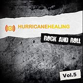 Hurricane Healing - Rock and Roll, Vol. 5 by Various Artists