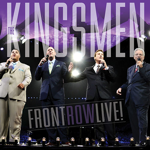 Front Row Live by The Kingsmen (Gospel)