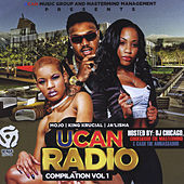 Play & Download Ucan Radio, Vol. 1 by Various Artists | Napster