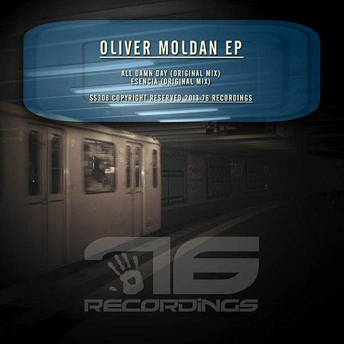 Play & Download Oliver Moldan Ep by Oliver Moldan | Napster